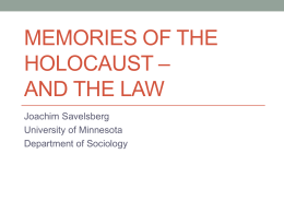 Memories of the Holocaust * and the Law