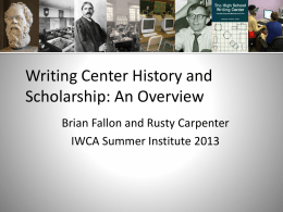An Overview of Writing Center History and Scholarship