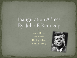 Inauguration Speech By: John F. Kennedy