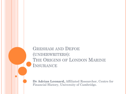 Gresham and Defoe (underwriters): The Origins of London Marine