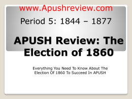 APUSH-Review-The-Election-of-1860