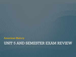 Unit 5 and Semester Exam Review
