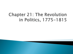 Chapter 21: The Revolution in Politics, 1775-1815