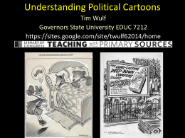 Understanding Political Cartoons - Illinois Council for the Social
