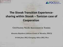 Slovak experience for Tunisia* Civil Society Needs Assessment in