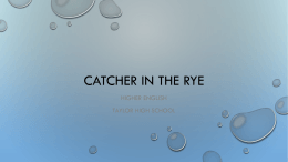 Catcher IN THE RYE - Taylor High School