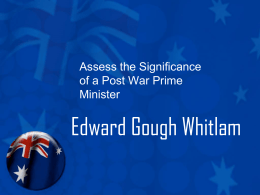 Assess the Significance of a Post War Prime Minister