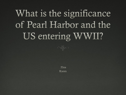 How did Pearl Harbor impact the outcome of WWII?