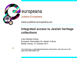 2. Judaica Europeana: library, archive and museum collections