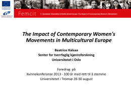 The Impact of Contemporary Women`s Movements in Multicultural