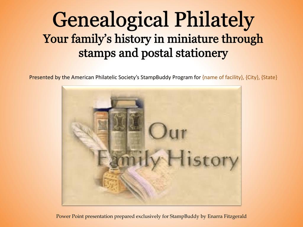 Genealogical Philately Presentation
