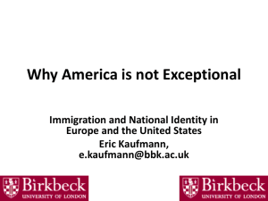 Why America is Not Exceptional: Immigration and