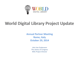 John Van Oudenaren - World Digital Library Project Site