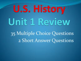 U.S. History Unit 1 Review
