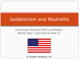 Between the Wars: U.S. Isolationism and Neutrality