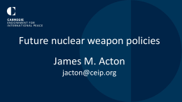 Future Nuclear Weapons Policies