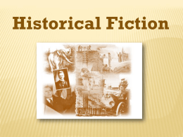 What is Historical Fiction?