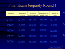 Final Exam Jeopardy Round 1