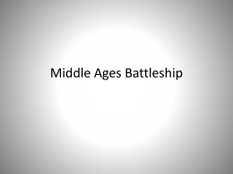 Middle Ages Battleship – Copy.ppt