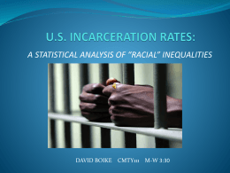 Incarceration and Racial Disparities 2010