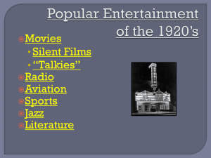 Popular Entertainment of the 1920*s