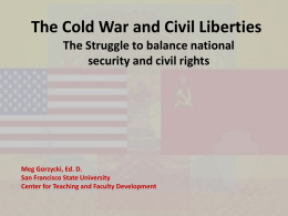 The Cold War and Civil Liberties - The Center for Teaching and