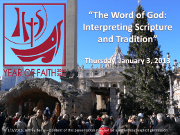 The Word of God: Interpreting Scripture and Tradition