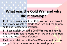 What was the Cold War and why did it develop?