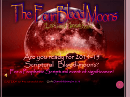 Four Blood Moons - God`s Outreach Ministry Int