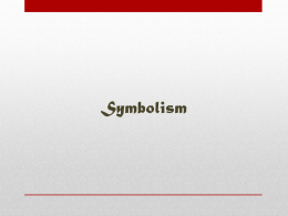 Symbolism, Allegory, Allusion PowerPoint