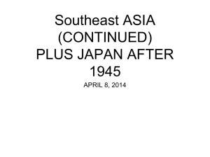 Southeast ASIA (CONTINUED) PLUS JAPAN AFTER 1945