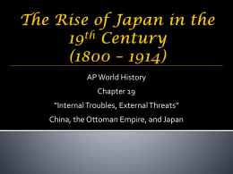 The Rise of Japan in the 19th Century (1800 * 1914)