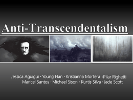 Anti-Transcendentalism - 5th Period English 11 Honors