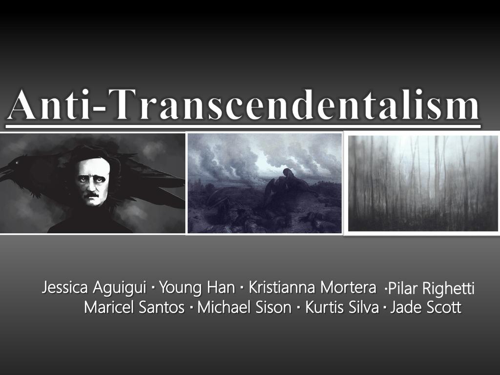 anti transcendentalist