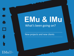 EMu and IMu case studies