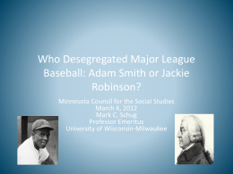 Who Desegregated Major League Baseball