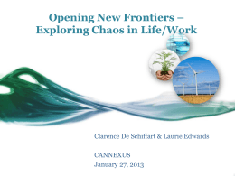 Opening New Frontiers: Exploring Chaos in Life/Work