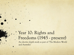 Year 10: Rights and Freedoms (1945- present)