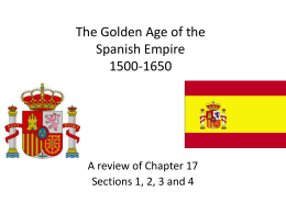 The Golden Age of the Spanish Empire 1500-1650