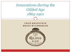 Innovations during the Gilded Age