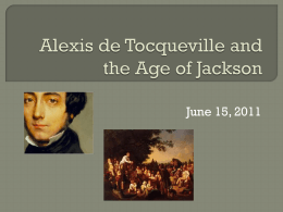 Alexis de Tocqueville and the Age of Jackson