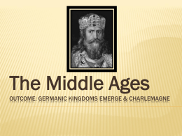 Middle Ages Germanic Kingdoms