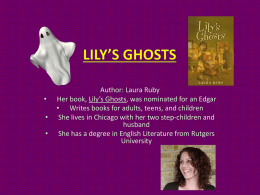 Lily`s Ghosts
