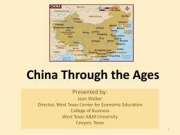 China Through the Ages - Texas Council on Economic Education
