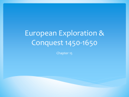 European Exploration & Conquest 1450-1650