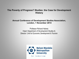 The Poverty of Progress? - Development Studies Association