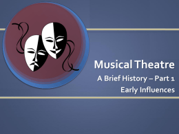 History of Musical Theatre PPT