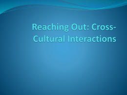 Reaching Out: Cross-Cultural Interactions