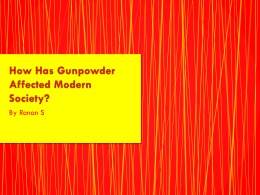 How Gunpowder has effected Modern Society