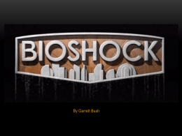 bioshock pitch